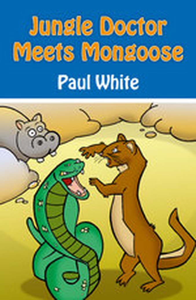 New Release: Jungle Doctor's Fables by Paul White