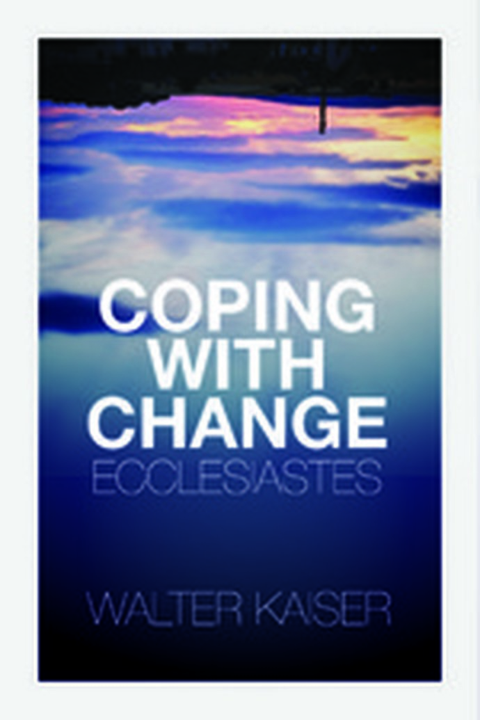 Featured Review - Deron J. Biles Reviews Coping with Change: Ecclesiastes