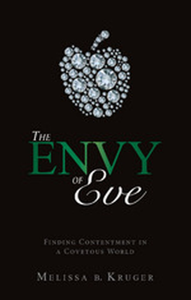 New Blog Tour - The Envy of Eve: Finding Contentment in a Covetous World