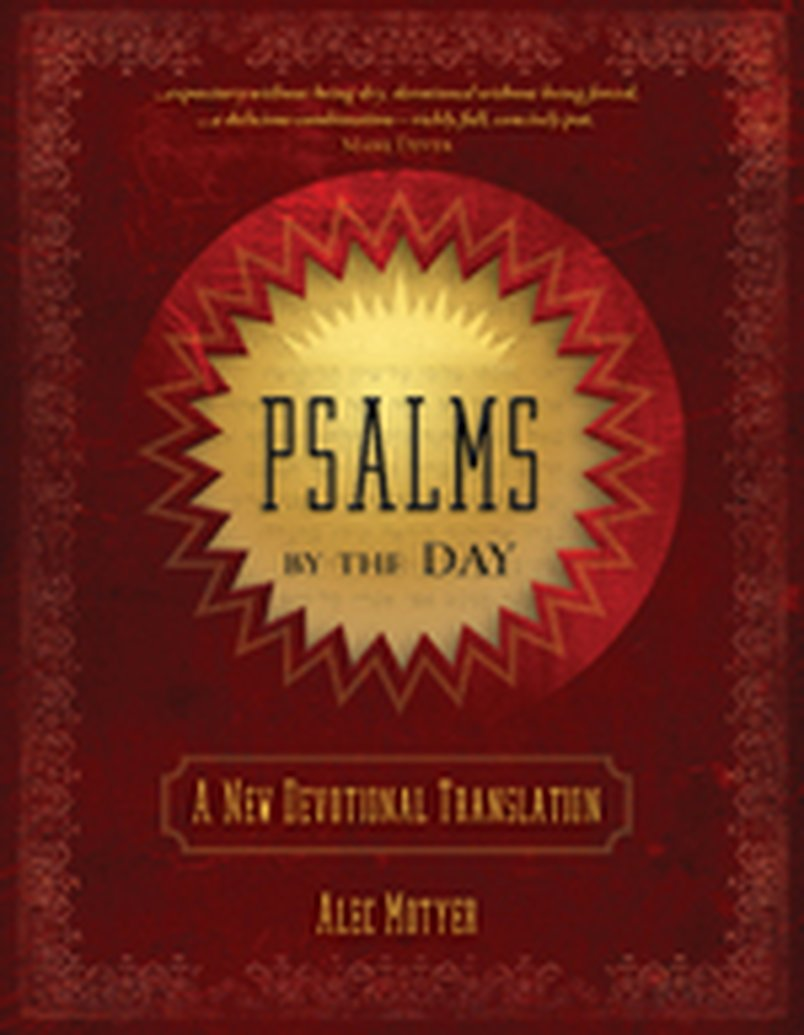 New From Alec Motyer: Psalms By the Day: A New Devotional Translation