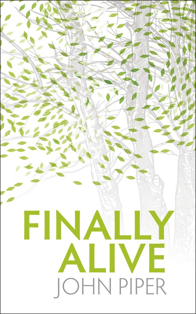Online Study Guide for Finally Alive by John Piper
