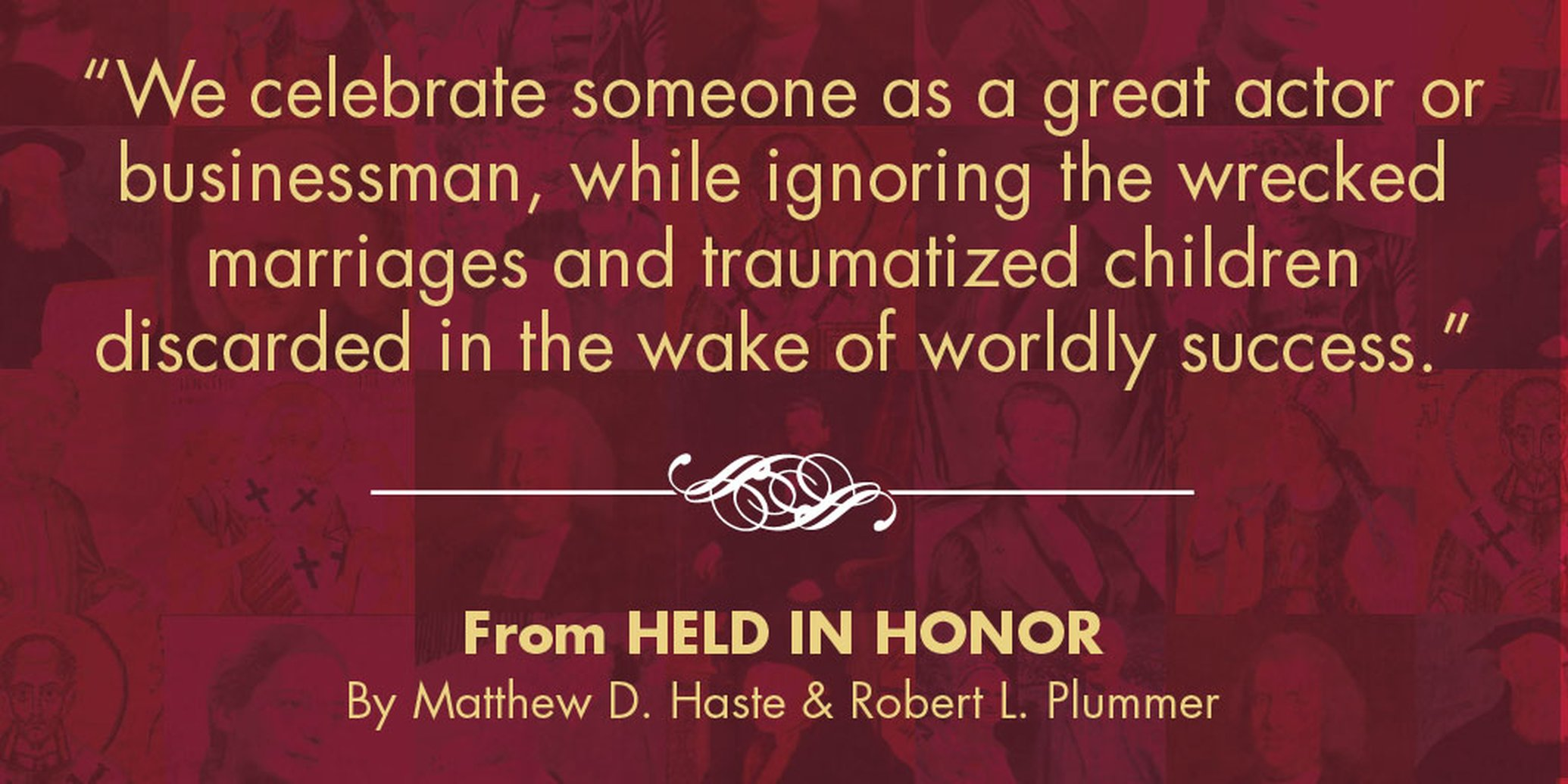 New from Plummer & Haste: Held in Honor: Wisdom for Your Marriage from Voices of the Past