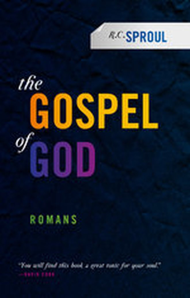 New Release — The Gospel of God: Romans by R.C. Sproul