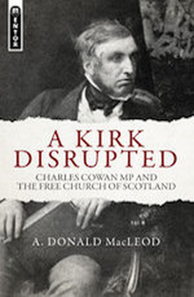 New From A. Donald MacLeod: A Kirk Disrupted
