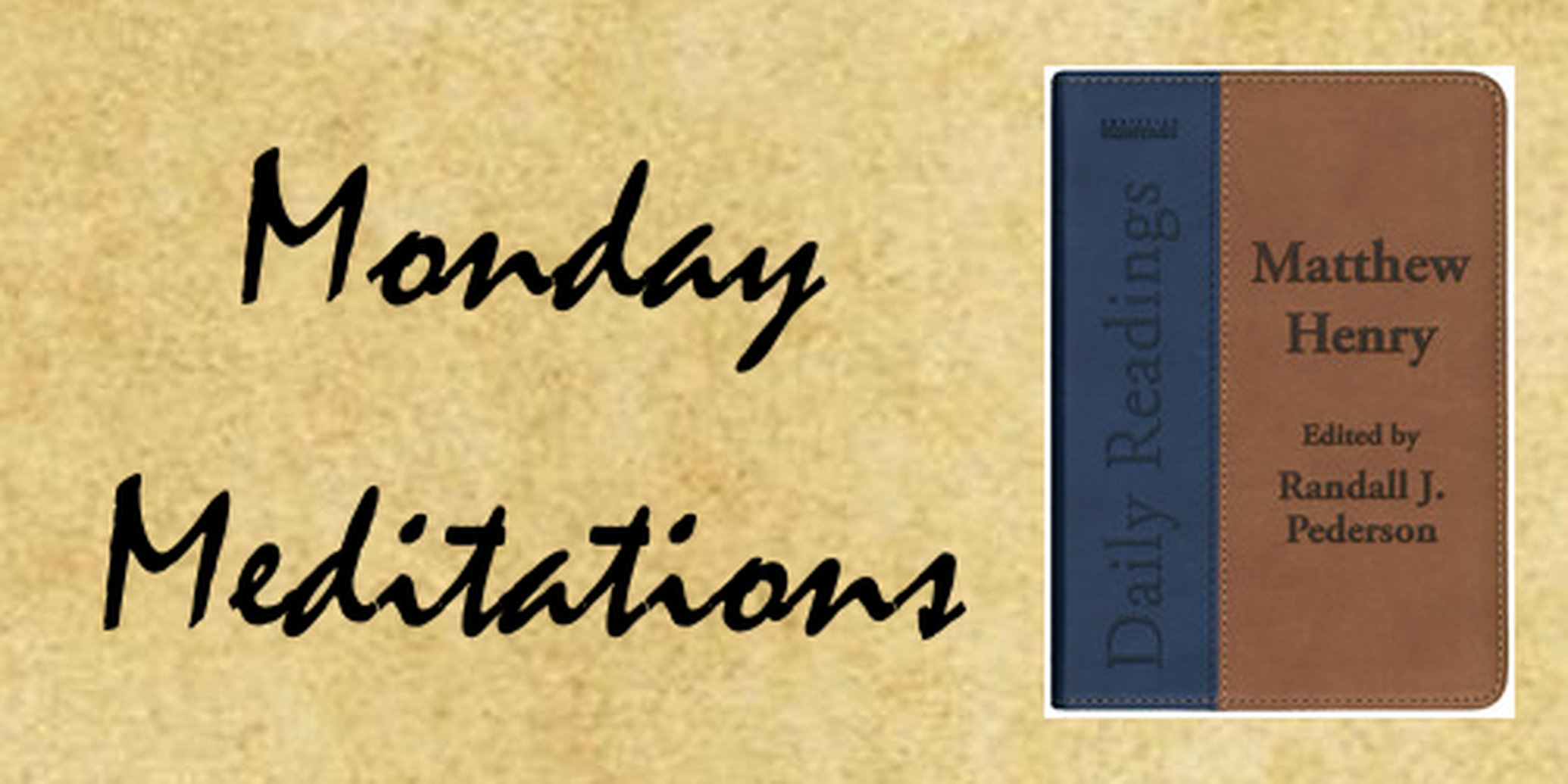 Monday Meditations - Cleave to God