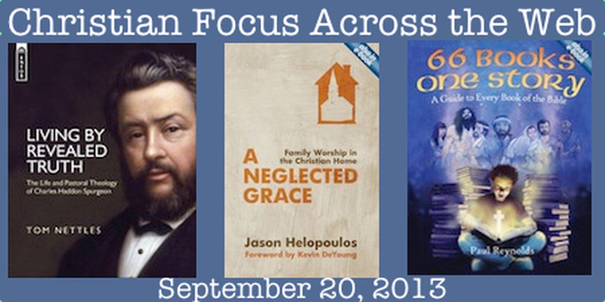 Christian Focus Across the Web - September 20, 2013