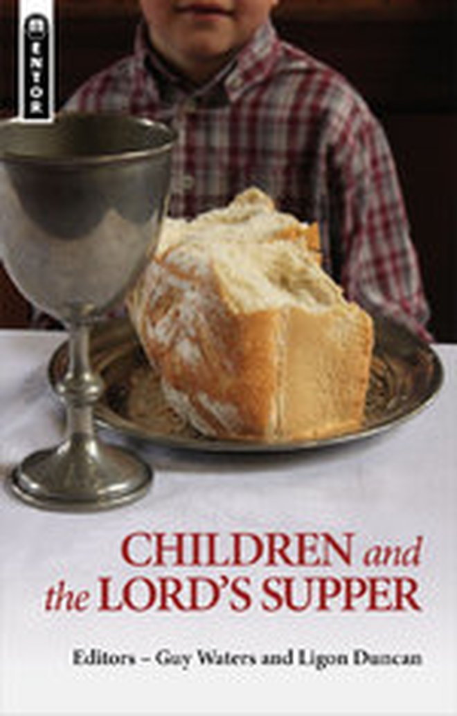 Children and the Lord's Supper Blog Tour