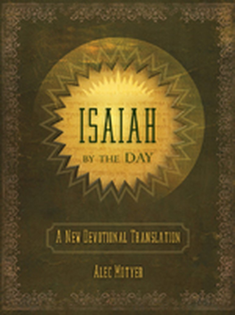 November Book Giveaway - Isaiah by the Day: A New Devotional Translation by Alec Motyer