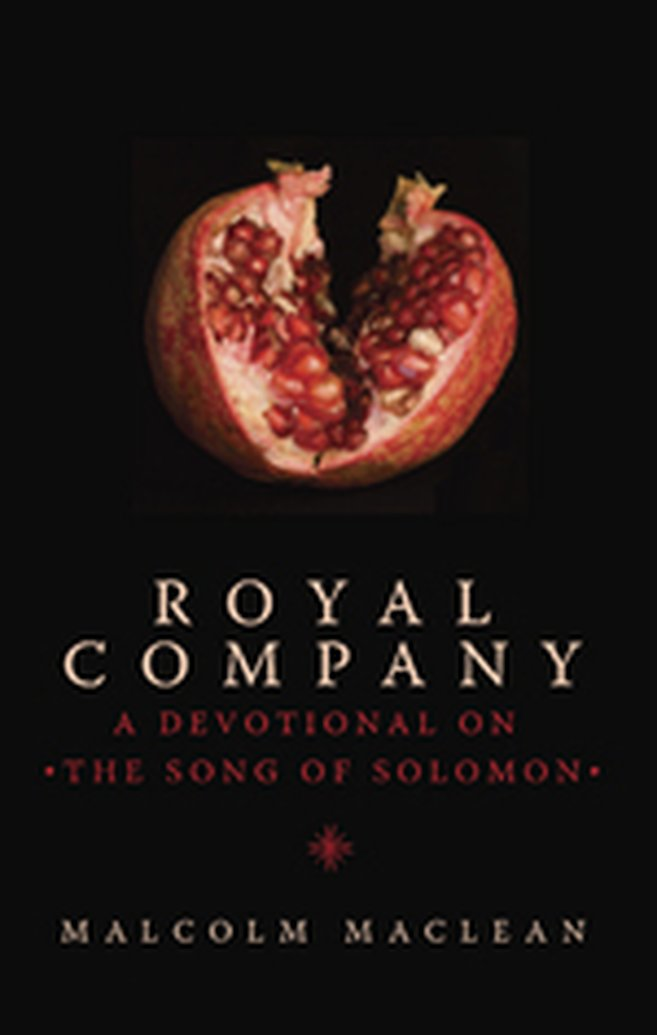 What We're Reading - Royal Company: A Devotional on The Song of Solomon