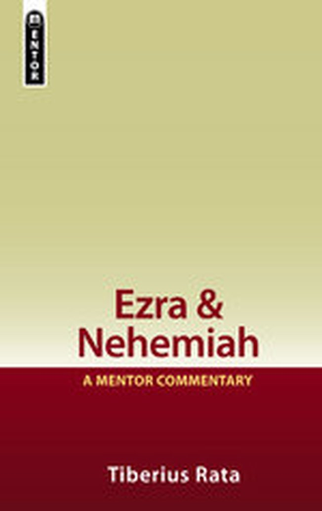 New Release:  Ezra & Nehemiah:  A Mentor Commentary