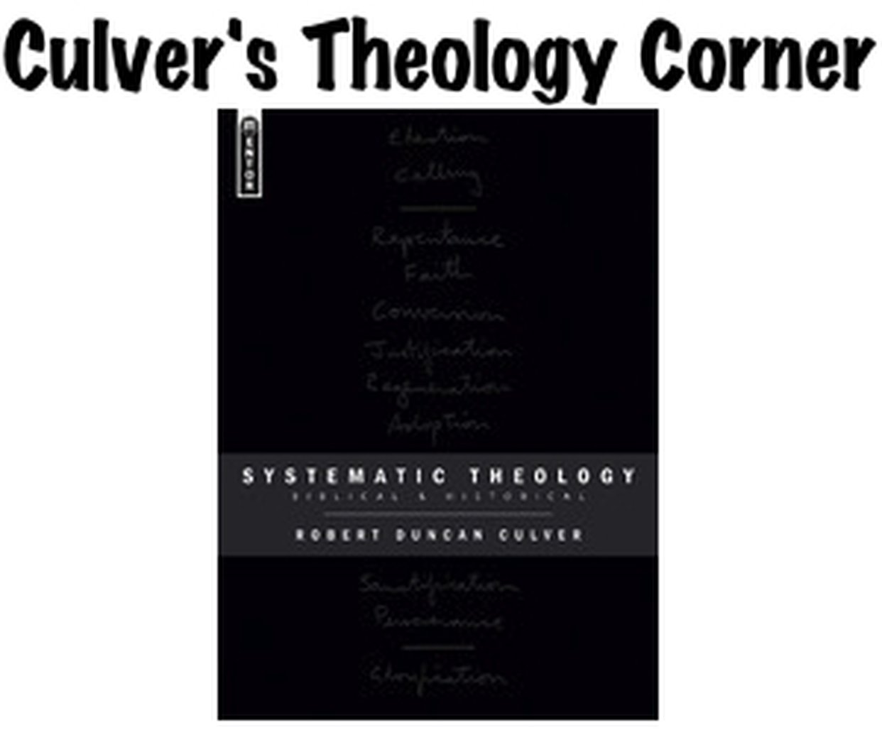 Culver's Theology Corner - The Origin and Unity of Mankind by Creation - Part 1