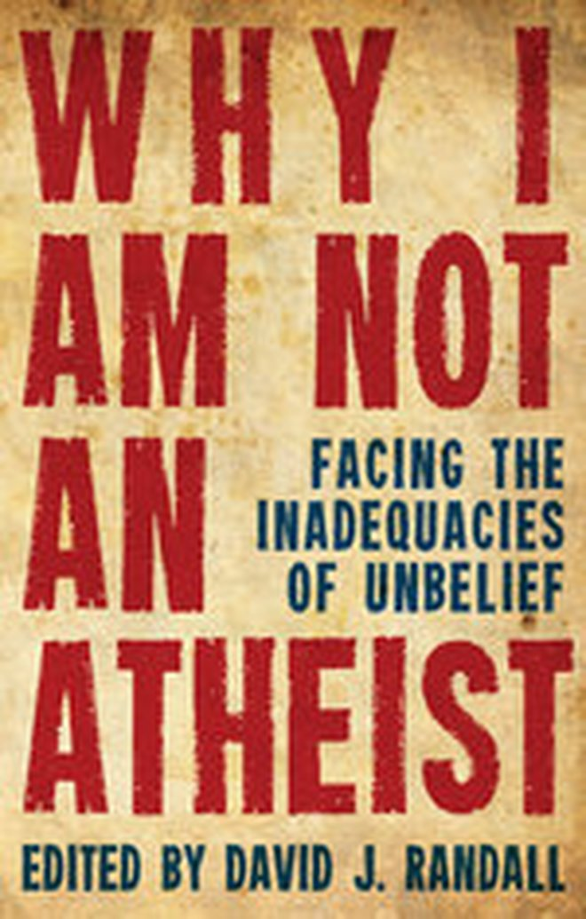 New From David J. Randall - Why I Am Not An Atheist