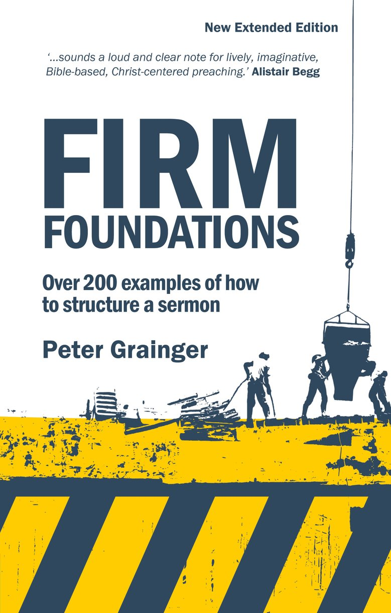Firm Foundations by Peter Grainger - Christian Focus