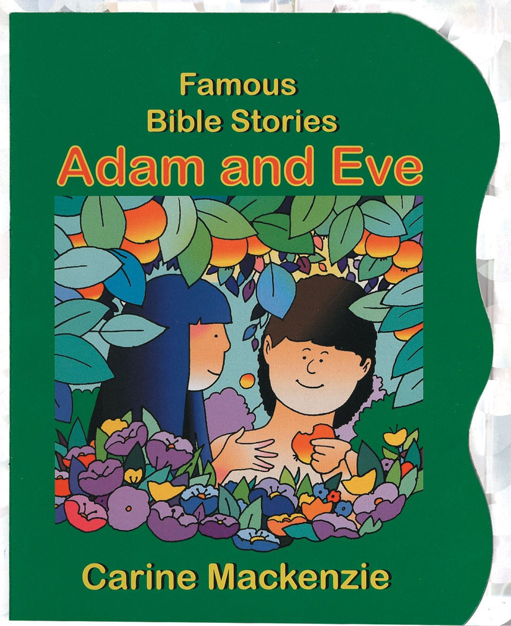 famous bible stories adam and eve by carine mackenzie christian