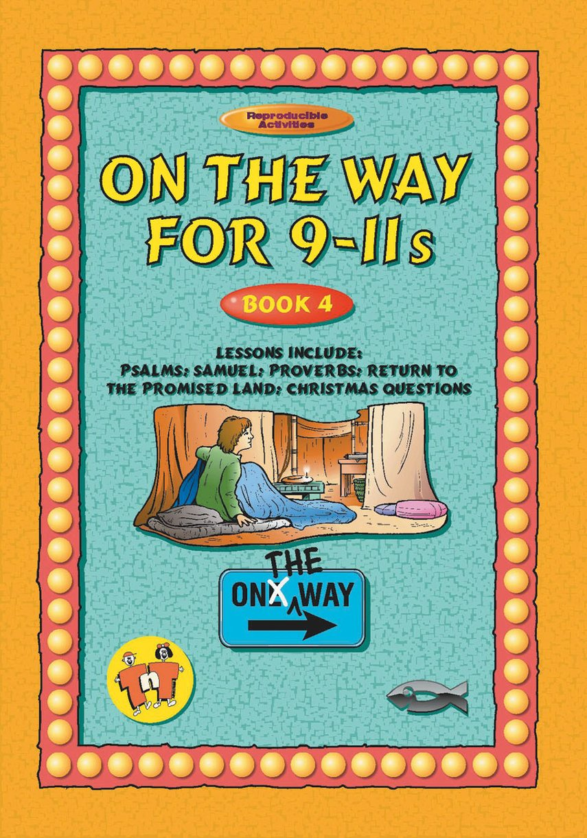 On the Way 9–11's – Book 4 by Tnt - Christian Focus Publications