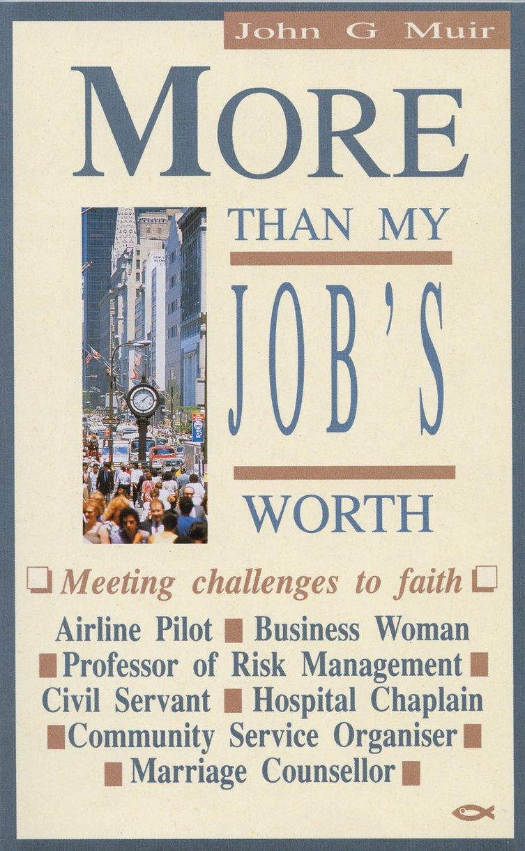 More Than My Jobs Worth by John Muir - Christian Focus Publications