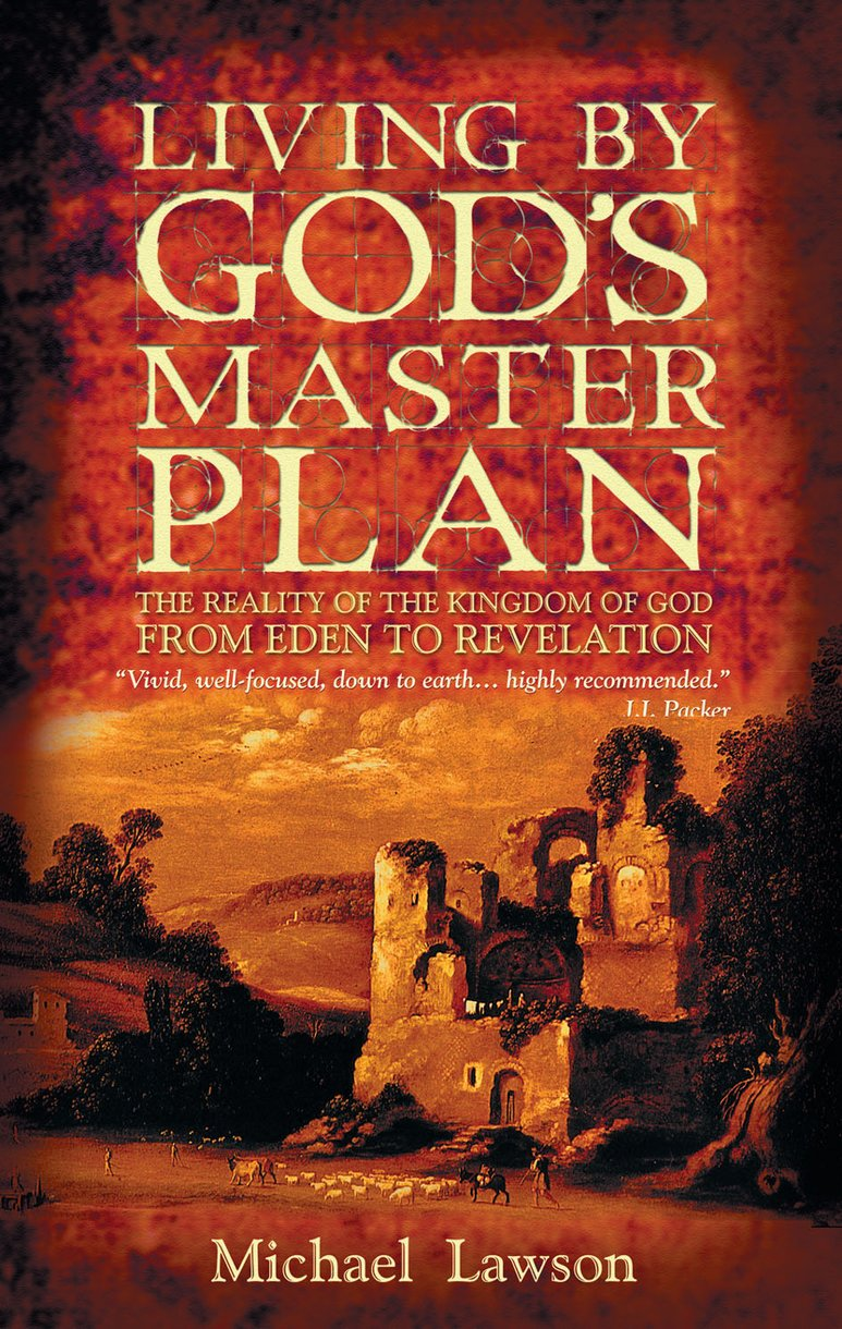 Living By God's Master Plan by Michael Lawson - Christian