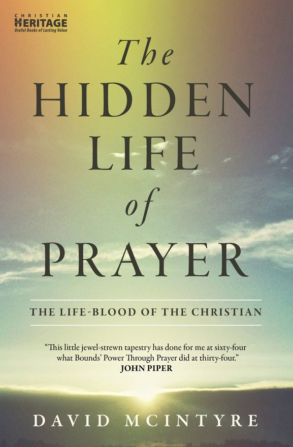 The Hidden Life of Prayer, The life-blood of the Christian