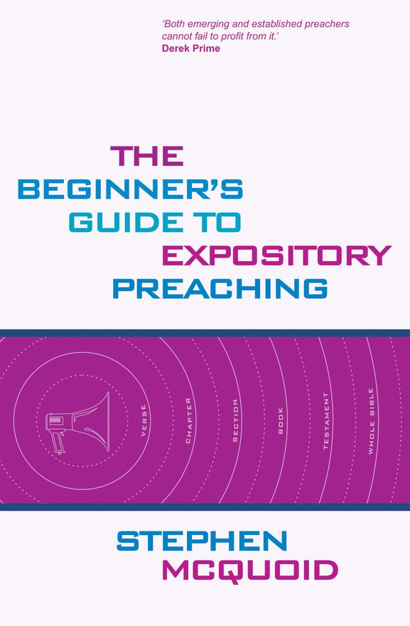 Beginner's Guide to Expository Preaching