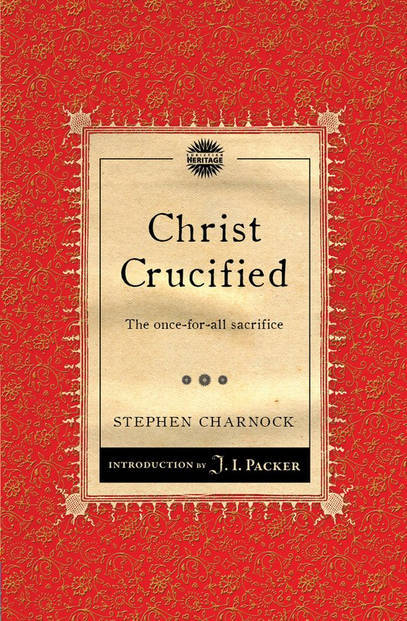 Christ Crucified, The once-for-all sacrifice