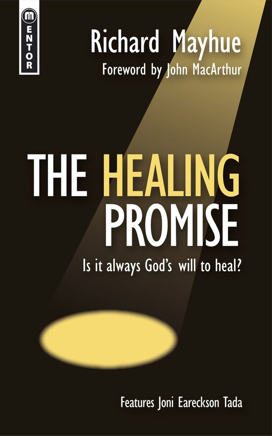 The Healing Promise, Is it always God's will to heal?