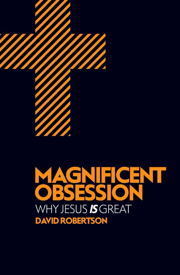 Magnificent Obsession, Why Jesus is Great