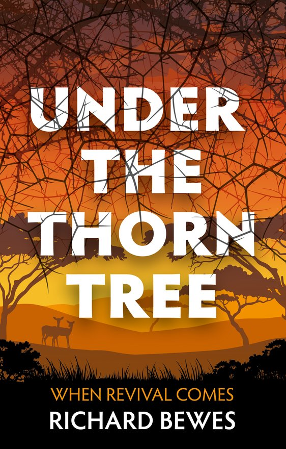 Under the Thorn Tree, When Revival Comes