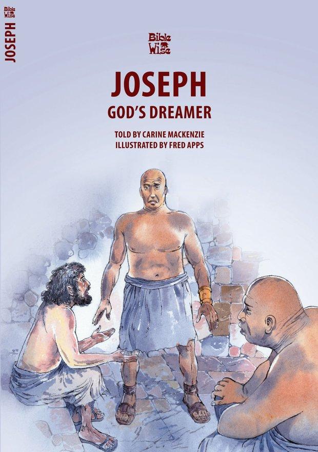 Joseph, God's Dreamer