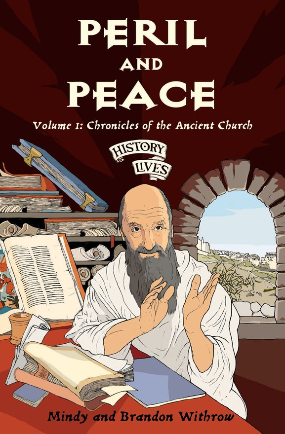 Peril and Peace, Volume 1: Chronicles of the Ancient Church