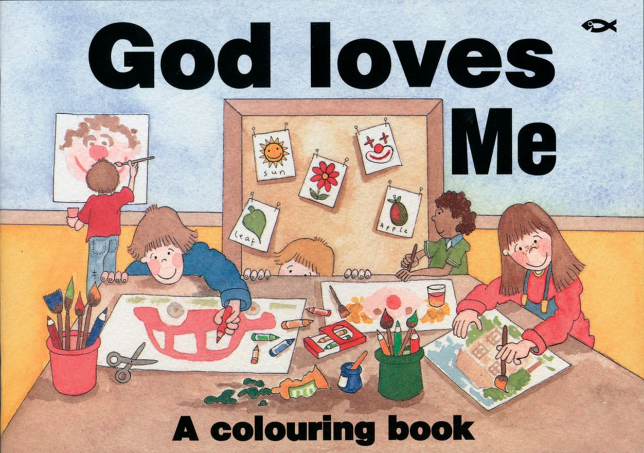 God Loves Me, A Colouring Book