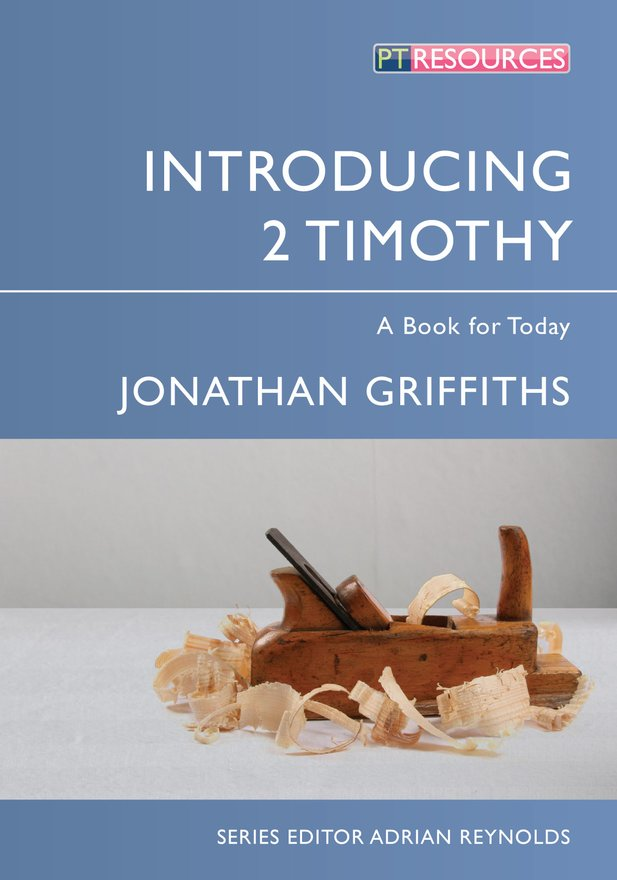 Introducing 2 Timothy, A Book for Today