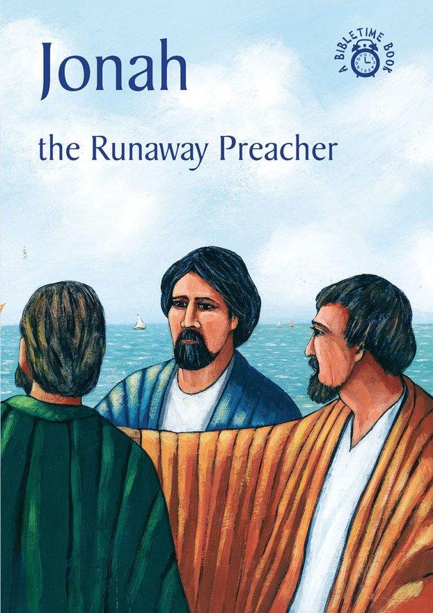 Jonah, The Runaway Preacher