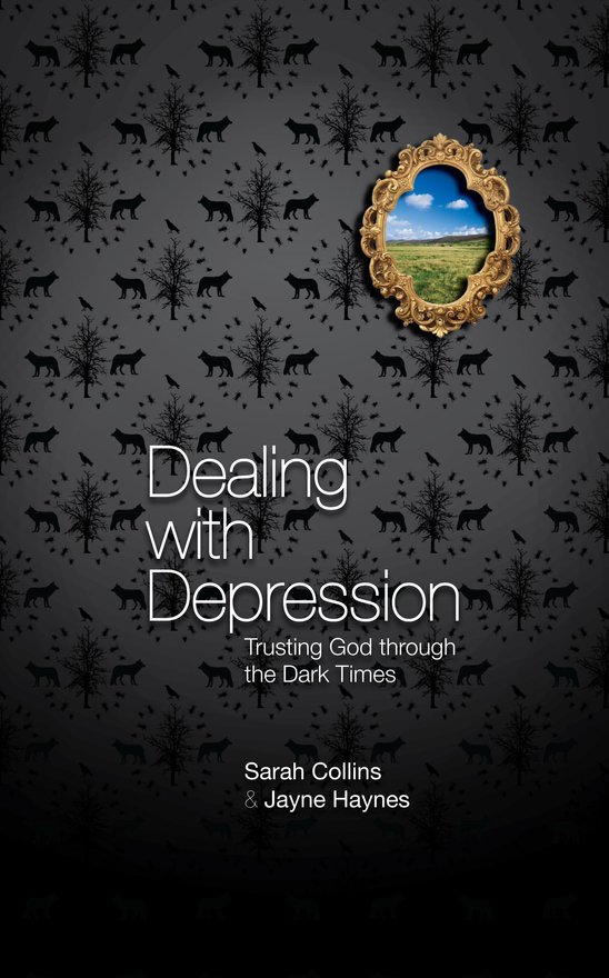 Dealing With Depression, Trusting God through the Dark Times