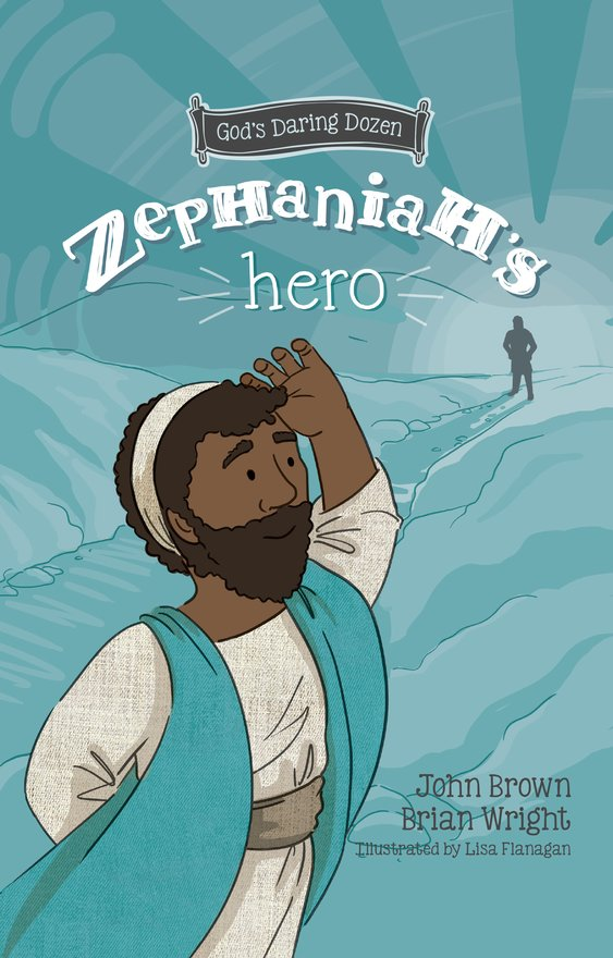 Zephaniah's Hero, The Minor Prophets, Book 1