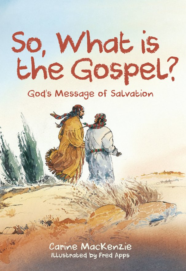 So, What Is the Gospel?, God's Message of Salvation
