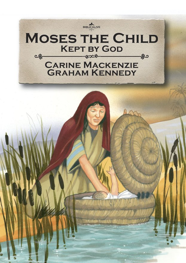 Moses the Child, Kept by God