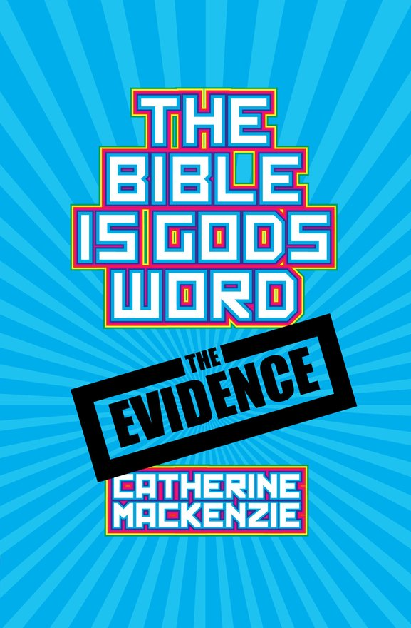 The Bible Is God's Word , The Evidence