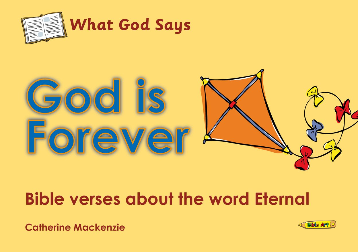 What God Says, God Is Forever