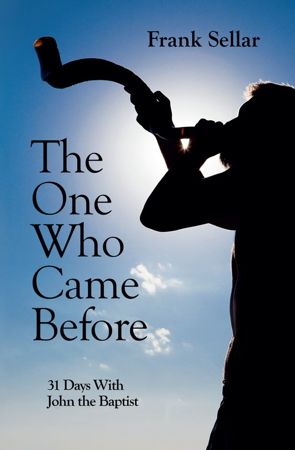 The One Who Came Before, 31 Days With John the Baptist