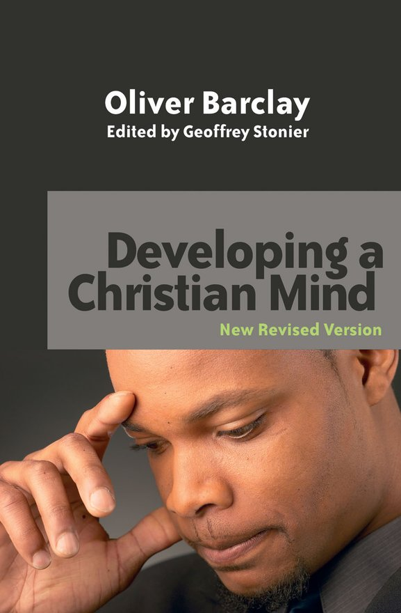 Developing a Christian Mind, New Revised edition