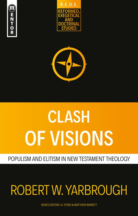 Clash of Visions, Populism and Elitism in New Testament Theology