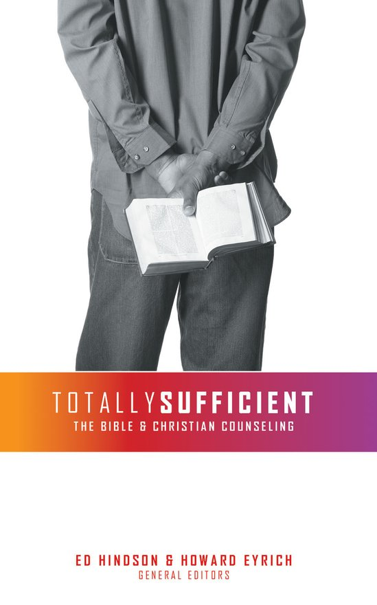 Totally Sufficient, The Bible and Christian Counseling