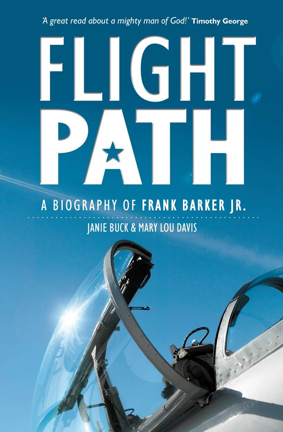 Flight Path, A Biography of Frank Barker Jr.