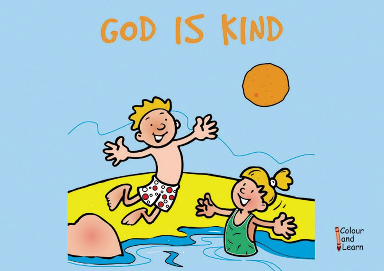 God Is Kind, Colour and Learn
