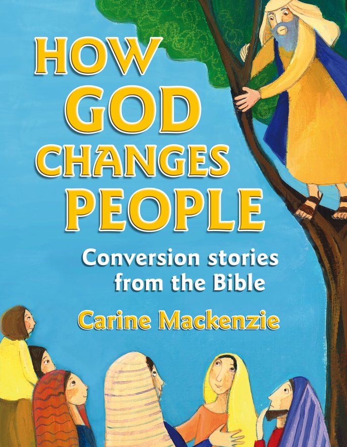 How God Changes People, Conversion Stories from the Bible