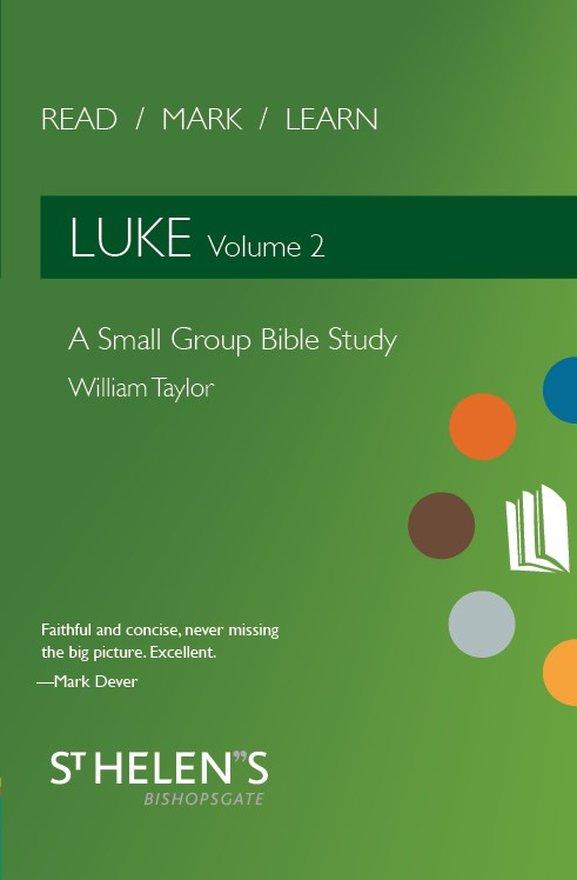 Read Mark Learn: Luke Vol. 2, A Small Group Bible Study