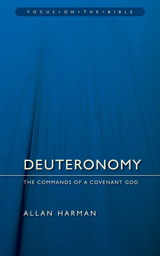 Deuteronomy , Commands of a Covenant God