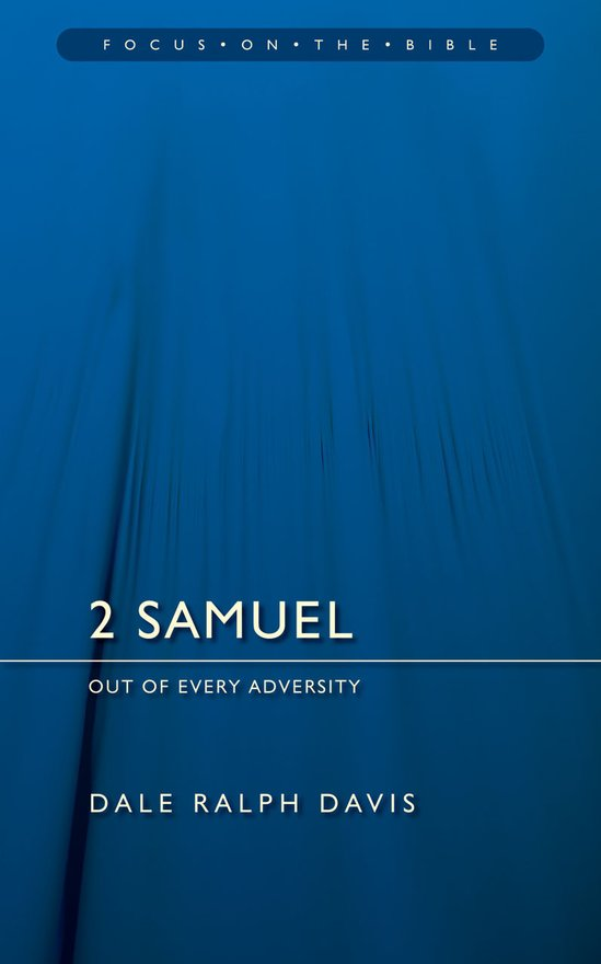 2 Samuel, Out of Every Adversity