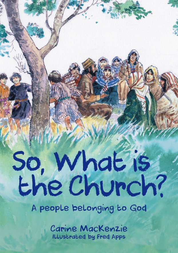 So, What Is the Church?, God's People Who Belong to Him