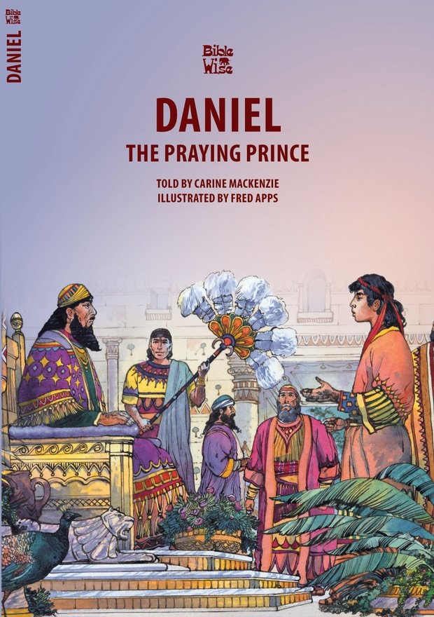 Daniel, The Praying Prince